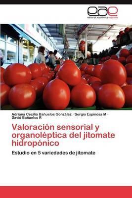 Valoracion Sensorial y Organoleptica del Jitomate Hidroponico