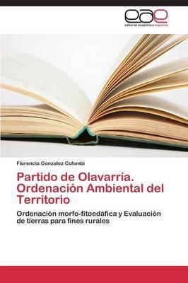 Partido de Olavarria. Ordenacion Ambiental del Territorio