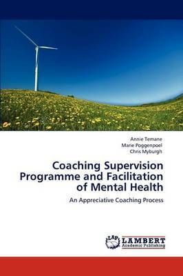 Coaching Supervision Programme and Facilitation of Mental Health