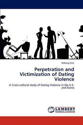 Perpetration and Victimization of Dating Violence