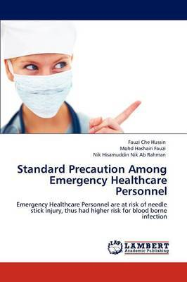 Standard Precaution Among Emergency Healthcare Personnel