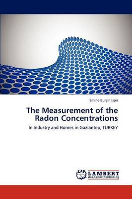 The Measurement of the Radon Concentrations