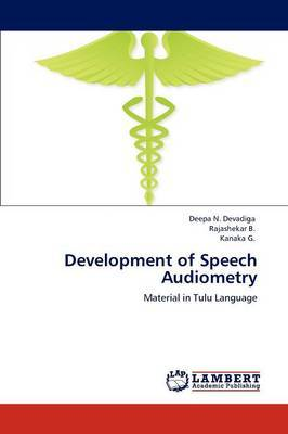 Development of Speech Audiometry