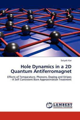 Hole Dynamics in a 2D Quantum Antiferromagnet