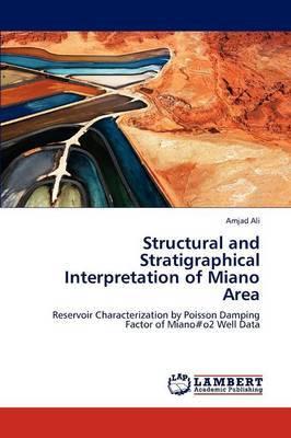 Structural and Stratigraphical Interpretation of Miano Area