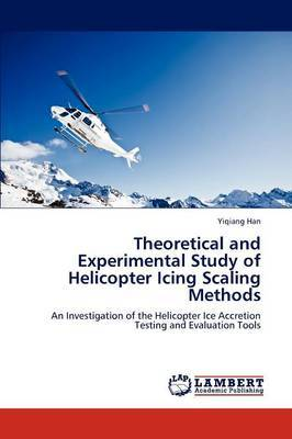 Theoretical and Experimental Study of Helicopter Icing Scaling Methods