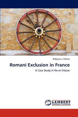 Romani Exclusion in France