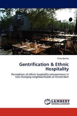 Gentrification & Ethnic Hospitality