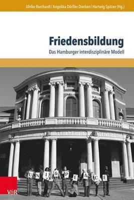 Friedensbildung: Das Hamburger Interdisziplinare Modell