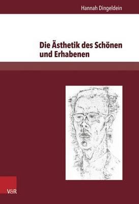 Die Asthetik Des Schonen Und Erhabenen: Friedrich Schiller Und Uwe Johnson