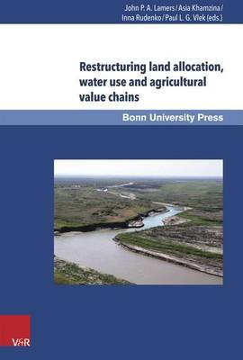 Restructuring Land Allocation, Water Use and Agricultural Value Chains: Technologies, Policies and Practices for the Lower Amudarya Region