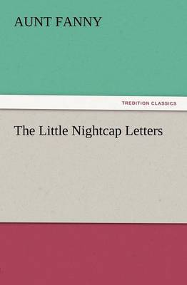 The Little Nightcap Letters
