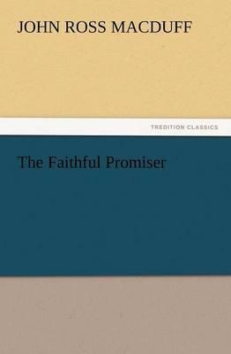 The Faithful Promiser