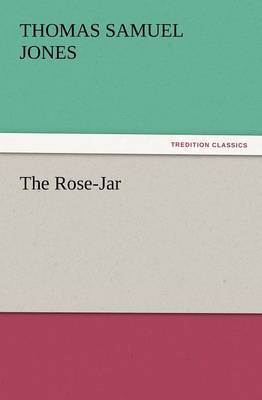 The Rose-Jar