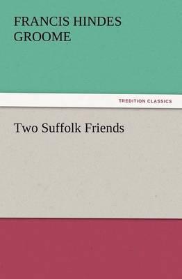 Two Suffolk Friends