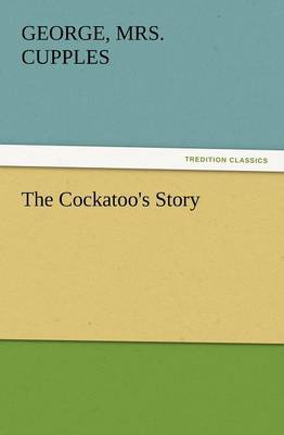 The Cockatoo's Story