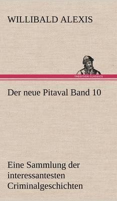 Der Neue Pitaval Band 10