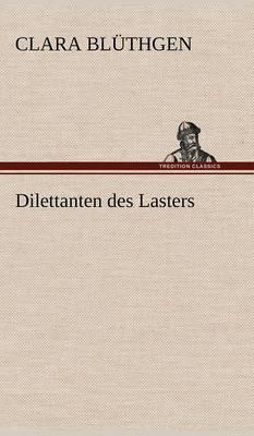 Dilettanten Des Lasters