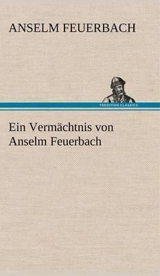 Ein Vermachtnis Von Anselm Feuerbach