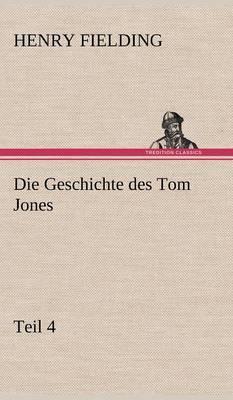 Die Geschichte Des Tom Jones, Teil 4