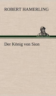Der Konig Von Sion