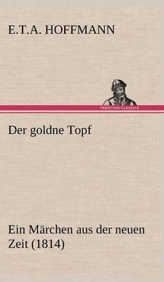 Der Goldne Topf