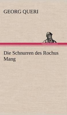 Die Schnurren Des Rochus Mang