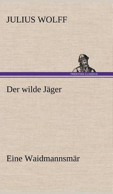 Der Wilde Jager