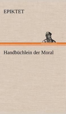 Handbuchlein Der Moral