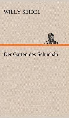 Der Garten Des Schuchan