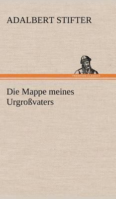 Die Mappe Meines Urgrossvaters