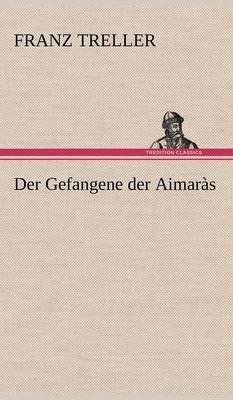 Der Gefangene Der Aimaras