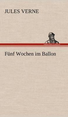 Funf Wochen Im Ballon
