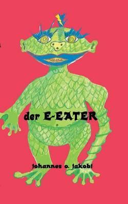 Der E-Eater