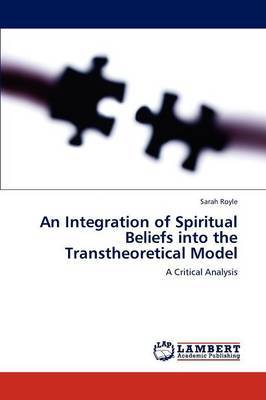 An Integration of Spiritual Beliefs Into the Transtheoretical Model