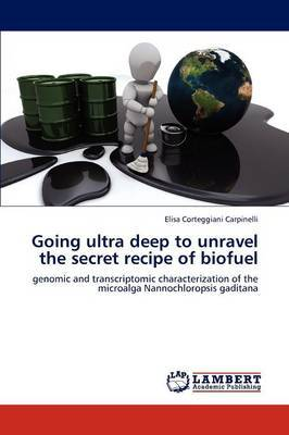 Going Ultra Deep to Unravel the Secret Recipe of Biofuel