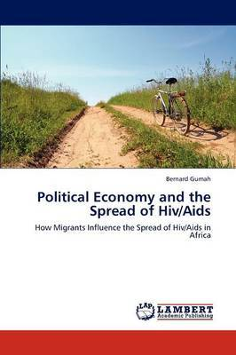 Political Economy and the Spread of HIV/AIDS
