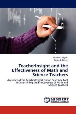 Teacherinsight and the Effectiveness of Math and Science Teachers