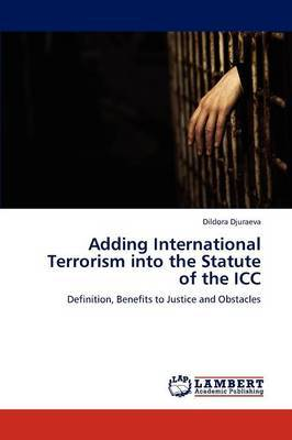 Adding International Terrorism Into the Statute of the ICC