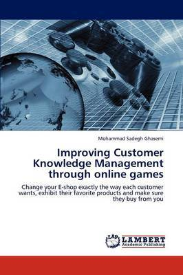 Improving Customer Knowledge Management Through Online Games