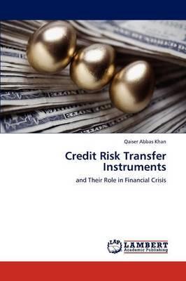 Credit Risk Transfer Instruments