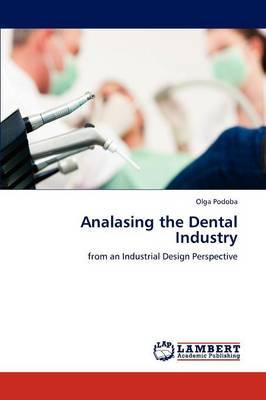Analasing the Dental Industry