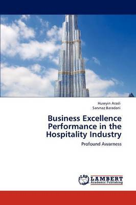 Business Excellence Performance in the Hospitality Industry