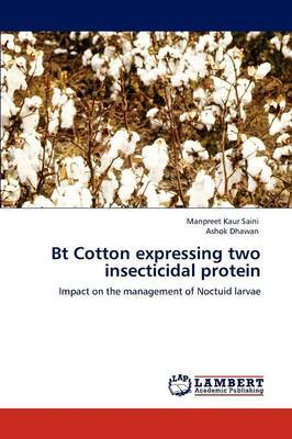 BT Cotton Expressing Two Insecticidal Protein