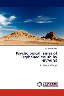 Psychological Issues of Orphaned Youth by HIV/AIDS