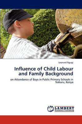 Influence of Child Labour and Family Background