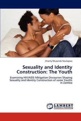 Sexuality and Identity Construction: The Youth