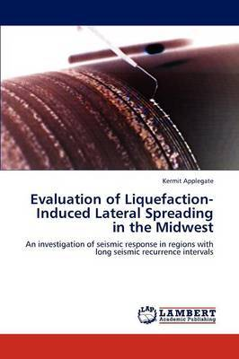 Evaluation of Liquefaction-Induced Lateral Spreading in the Midwest