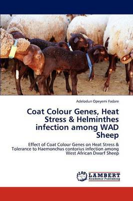 Coat Colour Genes, Heat Stress & Helminthes Infection Among Wad Sheep