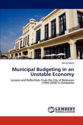 Municipal Budgeting in an Unstable Economy